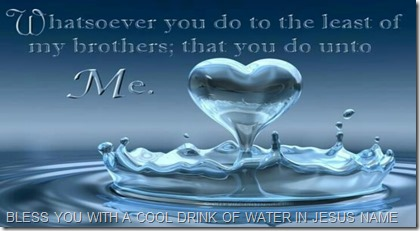 GODSBLOG.ORG CUP OF WATER IN JESUS NAME